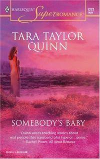 Somebody's Baby by Tara Taylor Quinn