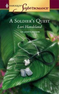 A Soldier's Quest by Lori Handeland