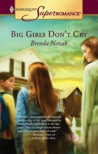 Big Girls Don't Cry by Brenda Novak