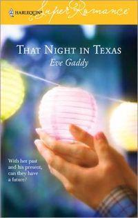 That Night in Texas by Eve Gaddy