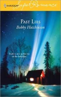 Excerpt of Past Lies by Bobby Hutchinson