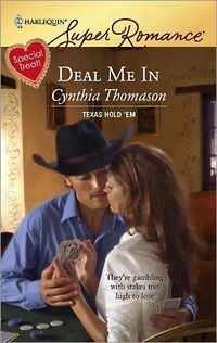 Deal Me In by Cynthia Thomason