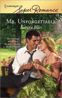 Mr. Unforgettable by Karina Bliss