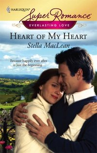 Heart Of My Heart by Stella MacLean