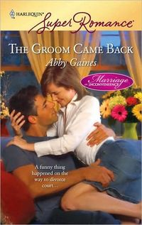 The Groom Came Back (Harlequin Superromance)