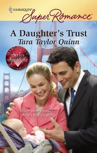 A Daughter's Trust by Tara Taylor Quinn