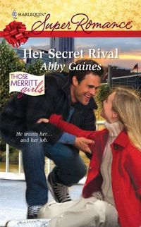 Her Secret Rival by Abby Gaines