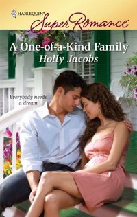 A One-Of-A-Kind Family by Holly Jacobs