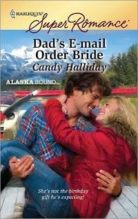 Dad's E-Mail Order Bride