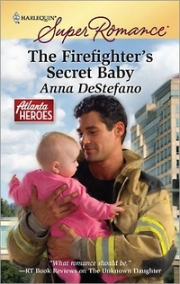 The Firefighter's Secret Baby by Anna DeStefano