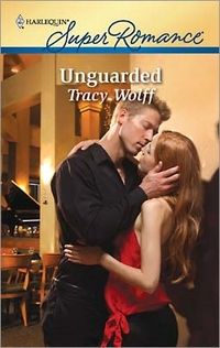Unguarded by Tracy Wolff
