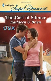 The Cost Of Silence by Kathleen O'Brien