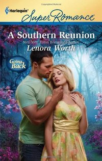 A Southern Reunion by Lenora Worth