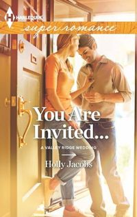 You Are Invited by Holly Jacobs