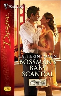 Bossman's Baby Scandal by Catherine Mann