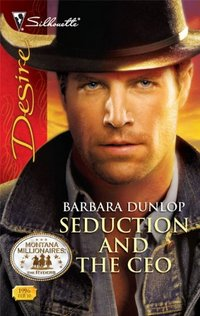 Seduction And The CEO by Barbara Dunlop
