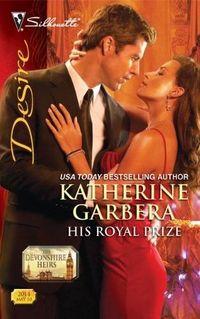His Royal Prize by Katherine Garbera