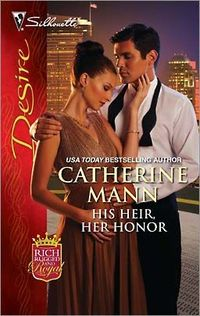 His Heir, Her Honor by Catherine Mann