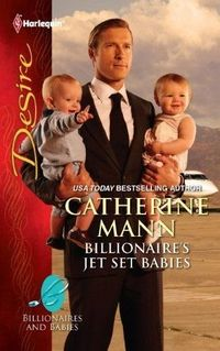 Billionaire's Jet Set Babies by Catherine Mann