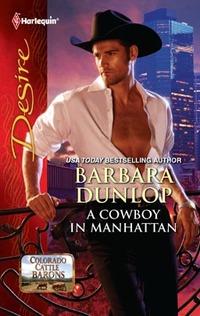 A Cowboy in Manhattan by Barbara Dunlop