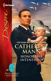 Honorable Intentions by Catherine Mann