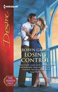 Losing Control by Robyn Grady
