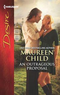 An Outrageous Proposal by Maureen Child