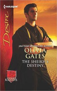 The Sheikh's Destiny by Olivia Gates