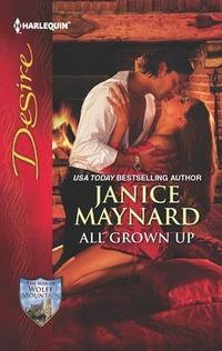 All Grown Up by Janice Maynard