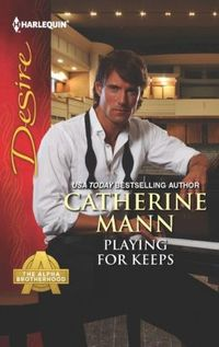 Playing For Keeps by Catherine Mann
