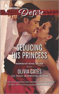 Seducing His Princess by Olivia Gates