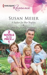 A Father For Her Triplets by Susan Meier