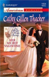 Her Secret Valentine by Cathy Gillen Thacker