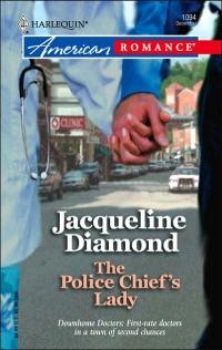 The Police Chief's Lady by Jacqueline Diamond