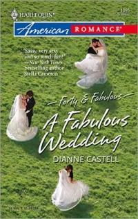 A Fabulous Wedding by Dianne Castell