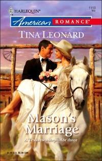 Mason's Marriage by Tina Leonard