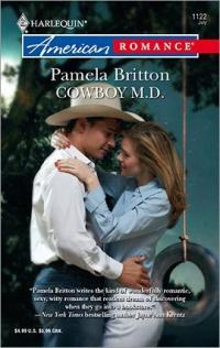 Cowboy M.D. by Pamela Britton