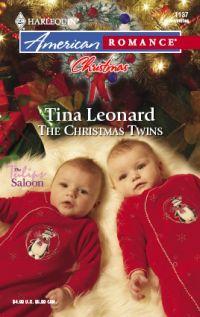 The Christmas Twins by Tina Leonard