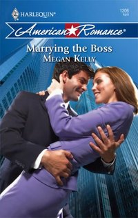 Marrying The Boss by Megan Kelly