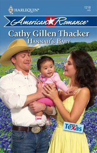 Hannah's Baby by Cathy Gillen Thacker