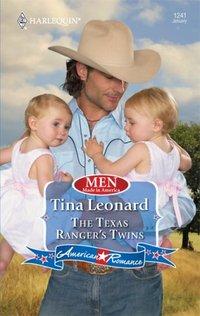 The Texas Ranger's Twins by Tina Leonard