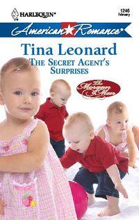The Secret Agent's Surprises by Tina Leonard