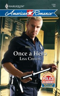 Once A Hero by Lisa Childs