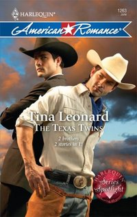Excerpt of The Texas Twins by Tina Leonard