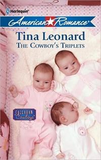 The Cowboy's Triplets by Tina Leonard