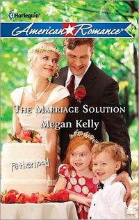 The Marriage Solution by Megan Kelly