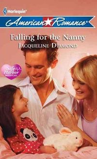Falling For The Nanny by Jacqueline Diamond