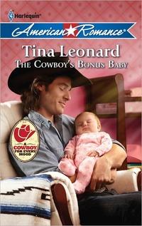 The Cowboy's Bonus Baby by Tina Leonard