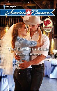 The Rancher's Bride by Pamela Britton