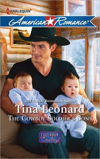 The Cowboy Soldier's Sons by Tina Leonard